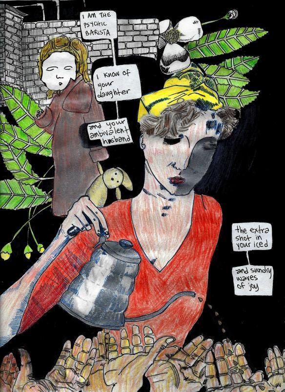 Psychic Barista by Ariel Fintushel